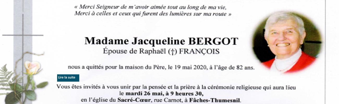 Décès de Madame Jacqueline FRANCOIS, épouse de Raphaël.